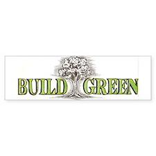 Build Green 2 Bumper Bumper Sticker