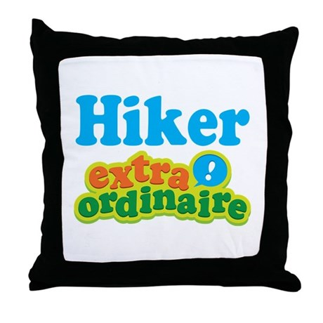 Hiker Extraordinaire Throw Pillow