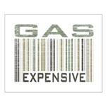 Gas Expensive Political Statement Small Poster