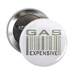 Gas Expensive Political Statement Button
