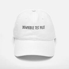 SNOWMOBILE TEST PILOT! Baseball Baseball Cap