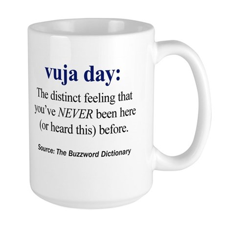 Left-handed vuja day Large Mug