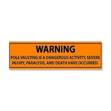 Pole Vault Warning Label Car Magnet 10 x 3