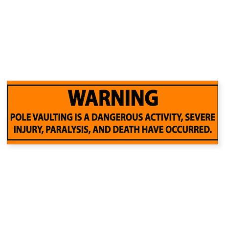 Pole Vault Warning Label Sticker (Bumper)
