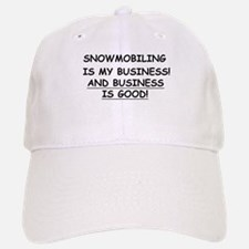 Snowmobiling is my Bussiness Baseball Baseball Cap