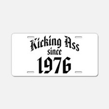 Kicking Ass Since 1976 Aluminum License Plate