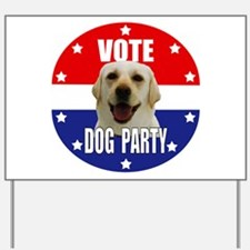 Vote: Dog Party! Yard Sign
