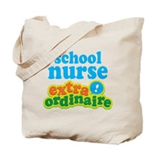 School Nurse Extraordinaire Tote Bag