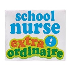 School Nurse Extraordinaire Throw Blanket