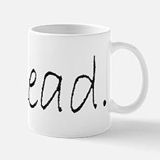 Read (Ver 4) Mug