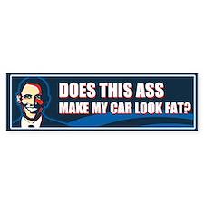 Does This Ass Make My Car Look Fat? Bumper Bumper Sticker
