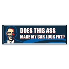 Does This Ass Make My Car Look Fat? Car Sticker