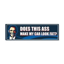 Does This Ass Make My Car Look Fat? Car Magnet 10