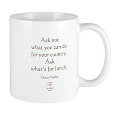 ASK WHATS FOR LUNCH Small Mug