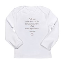 ASK WHATS FOR LUNCH Long Sleeve Infant T-Shirt