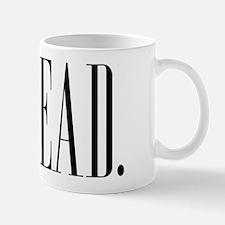 Read (Ver 1) Mug