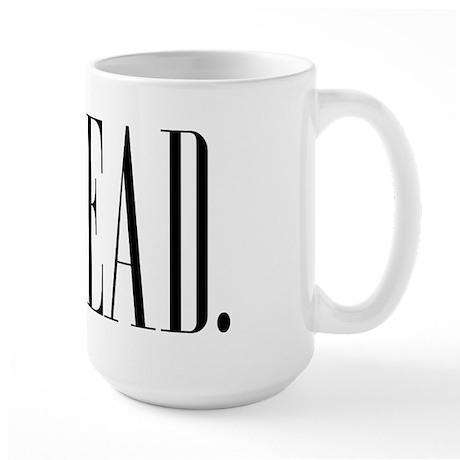 Read (Ver 1) Large Mug