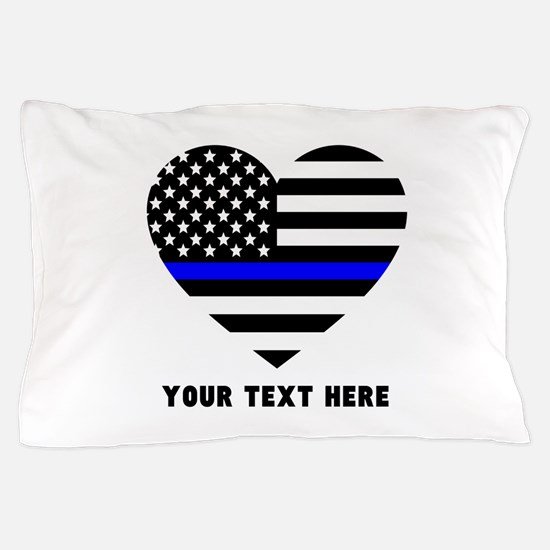 Thin Blue Line Love Pillow Case