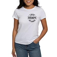 Got Herps? Not Herpes!! Tee