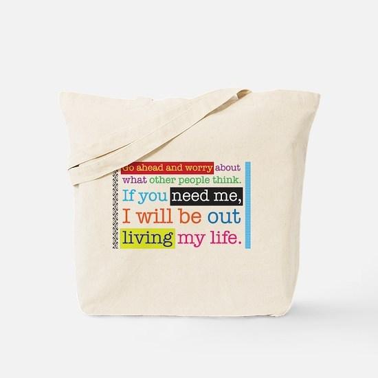 Live My Life Tote Bag