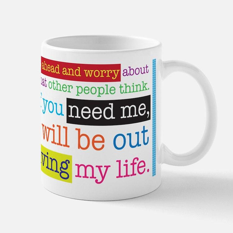 Live My Life Mug