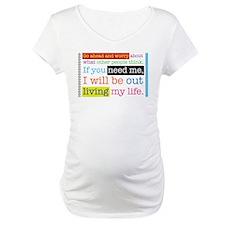 Live My Life Shirt