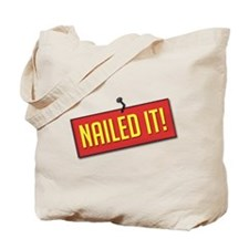 Nailed It! Tote Bag