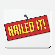 Nailed It! Mousepad