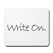Write On (Ver 4) Mousepad