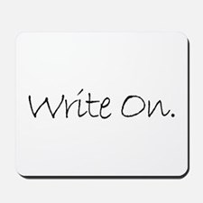 Write On (Ver 4) Mousepad