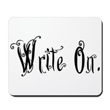Write On (Ver 2) Mousepad