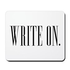 Write On (Ver 1) Mousepad