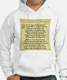 The Actor's Prayer Hoodie