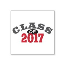 "Class of 2017 Square Sticker 3"" x 3"""