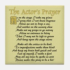 The Actor's Prayer Tile Coaster