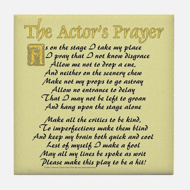 The Actor's Prayer Tile Coaster