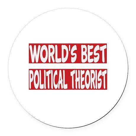 World's Best Political theorist Round Car Magnet