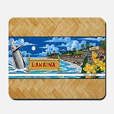 Lahaina, Mauis Famous Front Street Mousepad