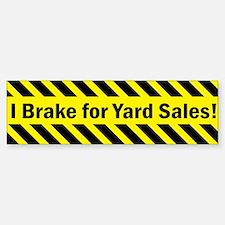 I Brake for Yard Sales Bumper Bumper Sticker
