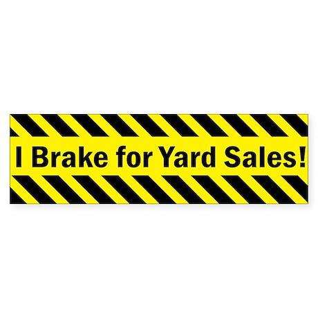 I Brake for Yard Sales Sticker (Bumper)
