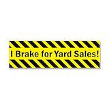 """I brake for garage sales 3"""" x 10"""""""