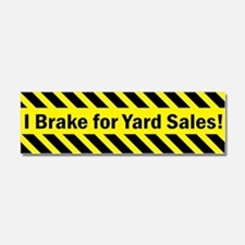 I Brake for Yard Sales Car Magnet 10 x 3