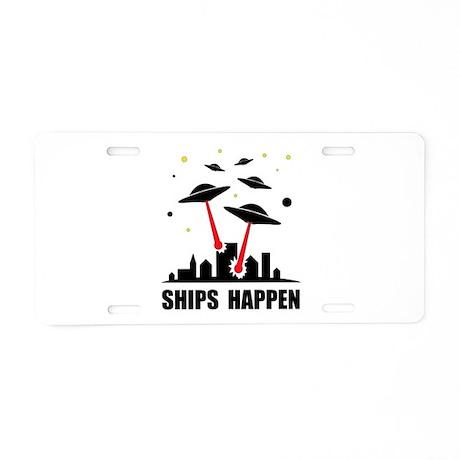 UFO Ships Happen Aluminum License Plate