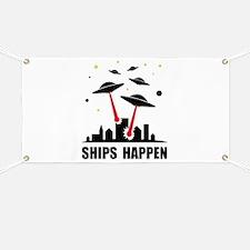 UFO Ships Happen Banner