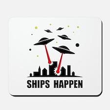 UFO Ships Happen Mousepad