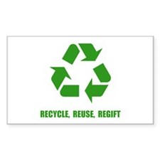 Recycle Reuse Regift Decal