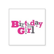 "Pink Birthday Girl Star Square Sticker 3"" x 3"