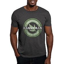 Instant Handyman Tea T-Shirt