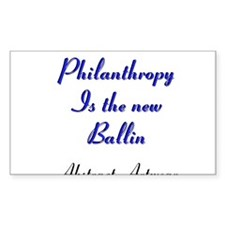 Philanthropy Is the new Ballin Decal