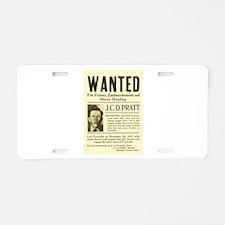 J. C. D. Pratt Wanted Aluminum License Plate